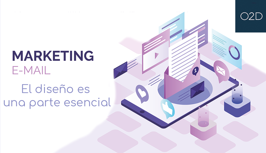 El diseño del email marketing es crucial para que el usuario quiera seguir recibiendo y acepte las ofertas.