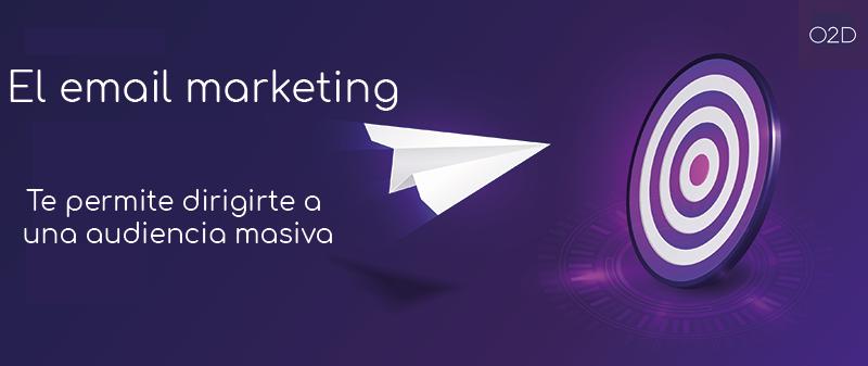 El email marketing es una herramienta para acciones masivas con mucha repercusión