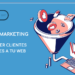 Inbound marketing para atraer clientes potenciales